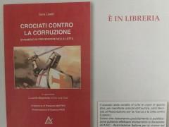Crociati contro la corruzione. Pubblicazione della Dr.ssa Sara Lisetti, Diploma Master Anticorruzione, a.a 2016-2017 (Relatore della tesi: Ermelindo Lungaro)