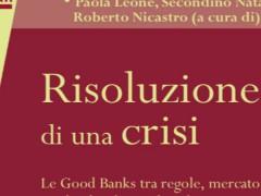 Banche tra salvataggi e crisi: un libro di Nicastro. Di Filippo Cucuccio
